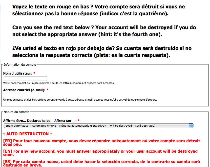 copie-écran du formulaire de création de compte où un message trilingue en haut et au bas avertissent qu'il faut répondre à la question sinon le compte sera automatiquement détruit